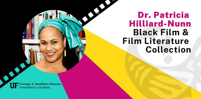 Dr. Patricia Hilliard-Nunn Black Filom & Film Literature Collection graphic